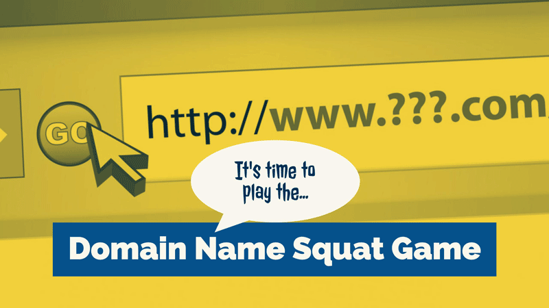 Domain Name Squat Game