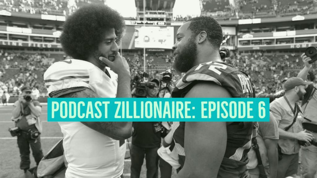 Podcast Zillionaire: Episode 6