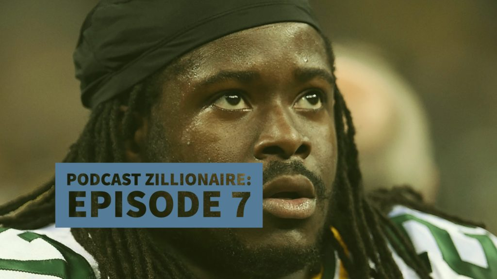 Podcast Zillionaire: Episode 7