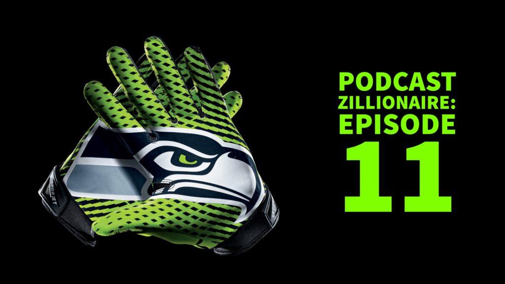 Podcast Zillionaire: Episode 11