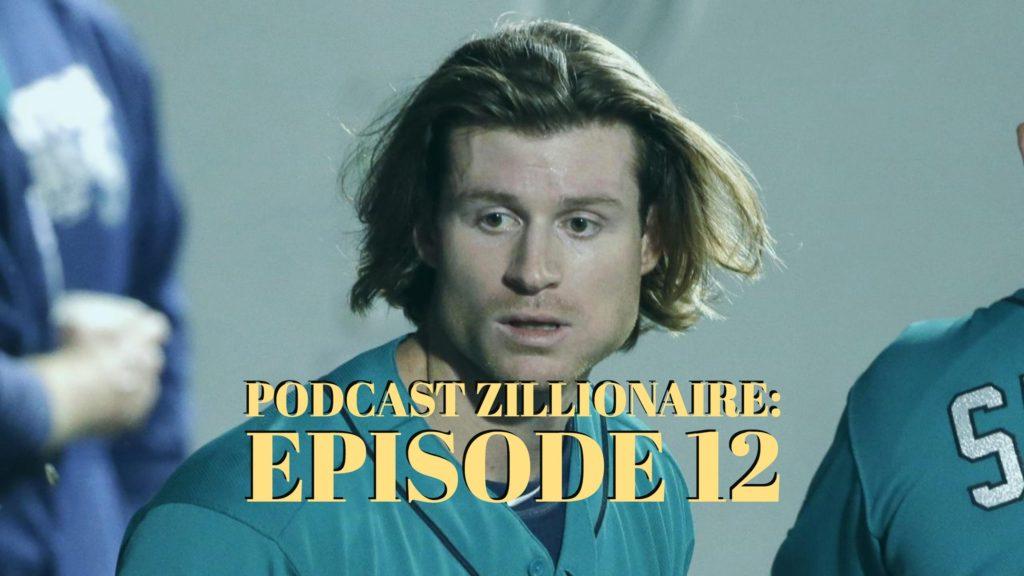 Podcast Zillionaire: Episode 12